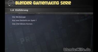 GameDesign mit Blender 3D – Tutorial 01 A – Willkommen (deutsch)