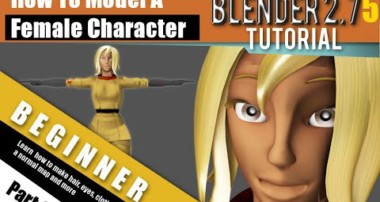 How To Model A Female Character In Blender 2.75 a Part 2