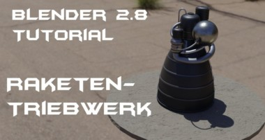 Blender 2.8 Tutorial Raketentriebwerk