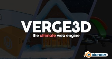 Verge3D: The Ultimate Blender Web Engine