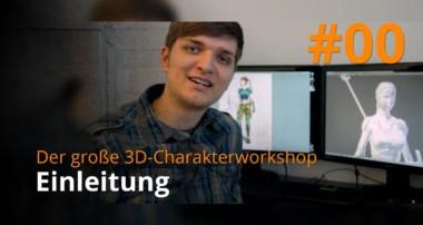 Blender 3D-Charakterworkshop Teil 1 | #00 – Einleitung