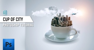 Cup of City – Photoshop Cs6 Tutorial 2017