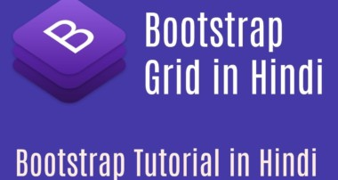Bootstrap Tutorial in Hindi | Bootstrap Grid in Hindi