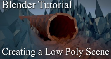 Blender Tutorial – Creating a Low Poly Scene