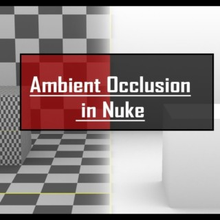 HOW TO RENDER AMBIENT OCCLUSION IN NUKE | RAY RENDER | TUTORIAL IN HINDI