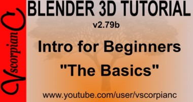 Blender 3d Tutorial – Intro for Beginners Learn the Basics v2.79b by VscorpianC