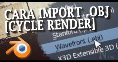 Blender 3D Tutorial Import Obj file  Cycle Render