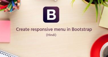 Bootstrap Tutorials in Hindi/urdu – 10 – How to create responsive menu in Bootstrap