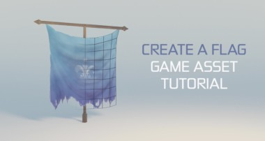 GAME ASSET TUTORIAL – How to Create a Flag in Blender (PART 1/2)