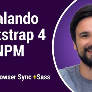 Curso relâmpago de Bootstrap 4.0.0 – Aula 01 – Como instalar Bootstrap 4 via NPM
