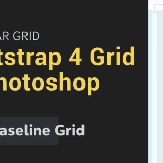 Create Bootstrap 4 Grid in Photoshop → along with Baseline Grid