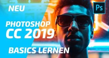 NEU Photoshop CC 2019 Tutorial [deutsch] – Grundlagen / Basics für Anfänger [2019]