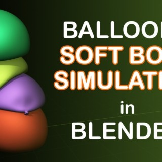 Soft Body Balloons Simulation – Blender Tutorial