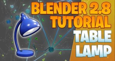 Modeling a table lamp – Blender 2.8 Tutorial
