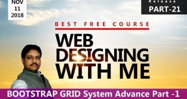 BOOTSTRAP GRID SYSTEM ADVANCE PART – 1 | Learn Web Designing  with ME | PART – 21 HINDI
