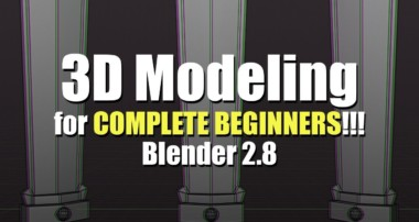 3D Modeling for Complete Beginners – Blender 2.8 – Part 1