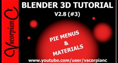 Blender 2.8 Tutorial #3 | Intro to Pie Menus | Materials by VscorpianC