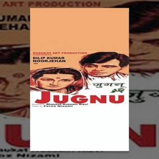 Jugnu | Classic Hindi Movie | Noorjahan, Dilip Kumar
