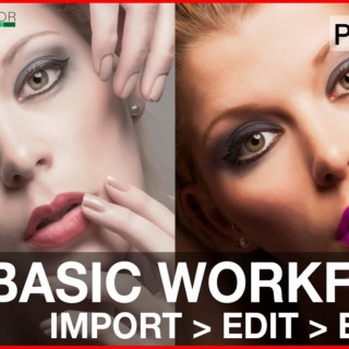 Basic Photoshop Workflow For Beginners – How to import edit and export in Photoshop CC