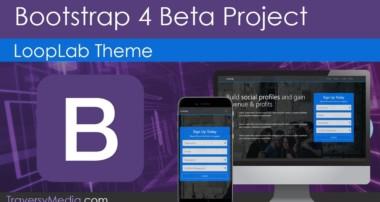 Build A Bootstrap 4 Theme | Latest Beta Version