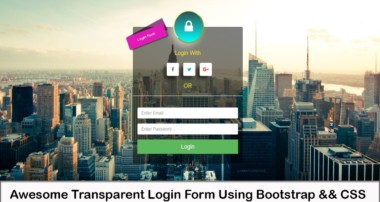 Bootstrap CSS Amazing Transparent Login Form