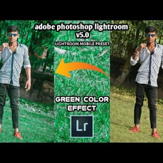 Green color effect lightroom v5.0 photo editing tutorial ||#PRESET download free ||