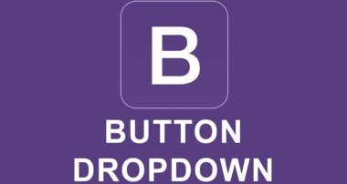 Bootstrap 4 Tutorial 16 – Button Dropdown