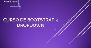 Curso de Bootstrap 4: Menús desplegables.  Bootstrap 4 Course: Dropdowns.