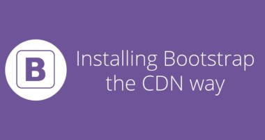 Bootstrap tutorial 2 – Installing Bootstrap the CDN way