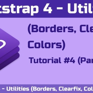 Bootstrap 4 – Utilities (Borders, Clearfix, Colors) – Tutorial #4 (Part -1) | Tutorials in Hindi