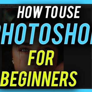 How to Use Photoshop – 2020 Beginner's Guide