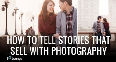 How To Tell Stories That Sell With Photography