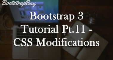 Bootstrap 3 Tutorial Pt.11 – CSS Modifications to Navbar and Buttons