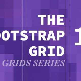 Bootstrap Grid – CSS Grids Series (part 11 – 2nd Column Layout Complete)
