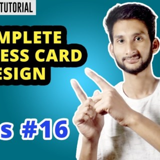 Complete Business Card Design Tutorial For Beginner | Photoshop Tutorial | Class #16