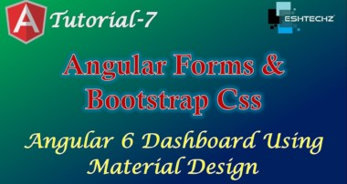 7. Angular forms and Bootstrap css