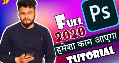 Adobe Photoshop cc 2020 Full Tutorials for Beginners || Start Learning Photoshop || PART 1