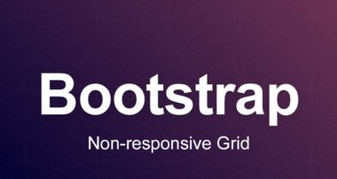 Bootstrap 3 Tutorial 96 – Non responsive Grid