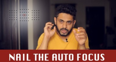 NAIL THE AUTO FOCUS | PHOTOGRAPHY TUTORIALS IN HINDI