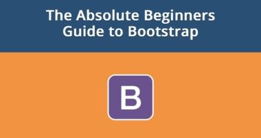 The Absolute Beginners Guide to Bootstrap