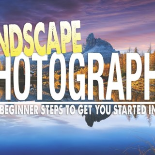 How to Get Started With Landscape Photography in 2020!!