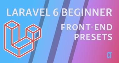 Laravel 6 Beginner – e16 – Front End Presets (Bootstrap)
