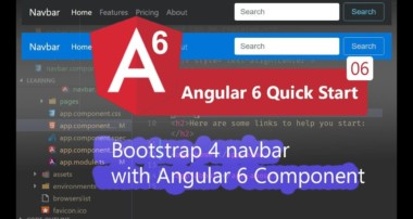 06 – Bootstrap 4 navbar with Angular 6 Component