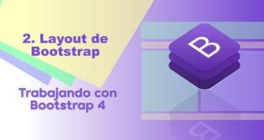 2 Trabajando con Bootstrap – Grid y Layout de bootstrap